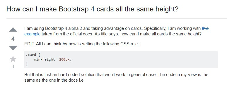 Insights on how can we  create Bootstrap 4 cards just the  exact same  height?